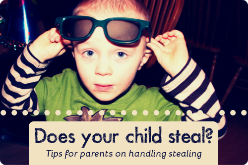 When a child steals something, it can be horrifying for their parent. But there's a lot you can do about it.
