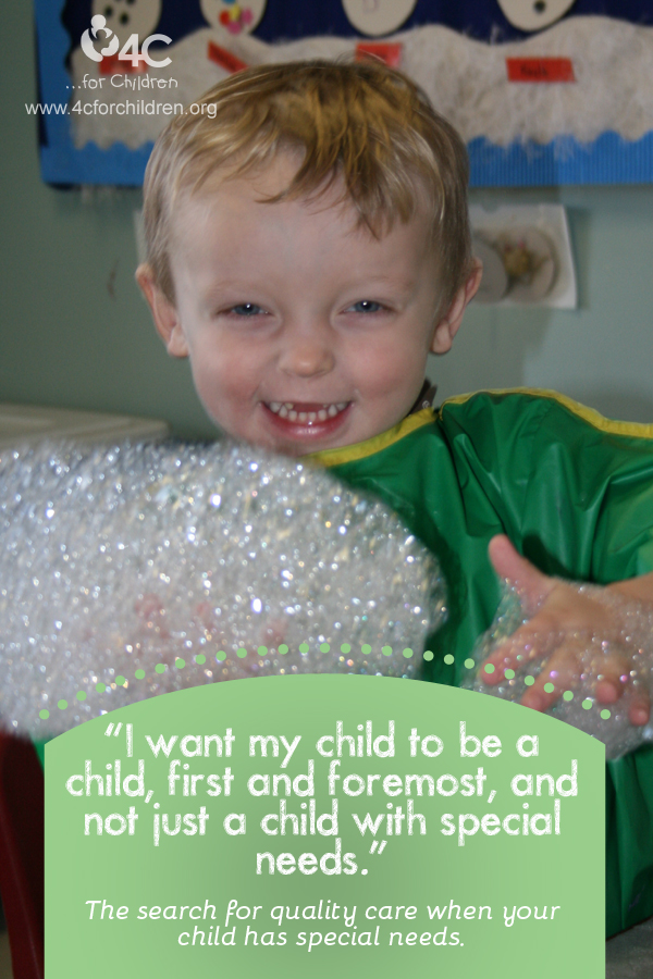 Children with special needs deserve quality child care, too!