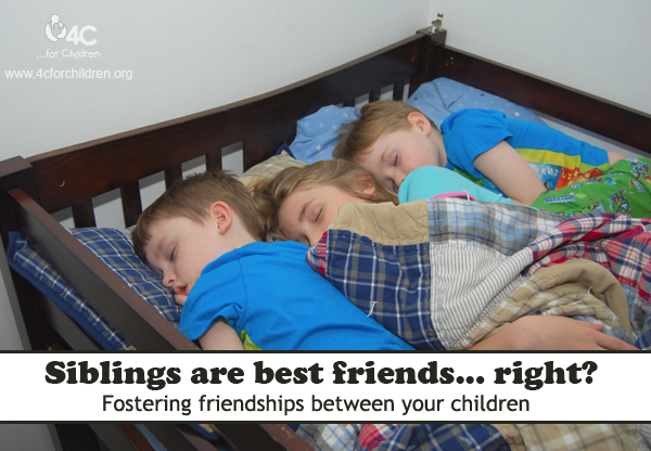 Siblings are bound to be best friends... right?