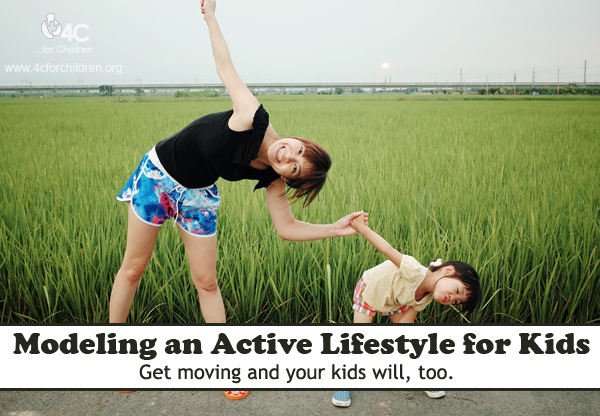 Get moving and your kids will, too!