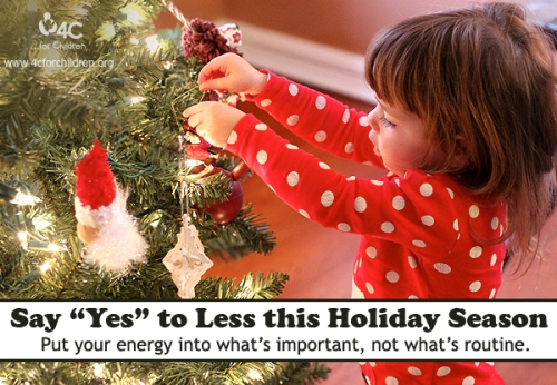 "Feeling stressed? Say ""yes"" to less this holiday season."